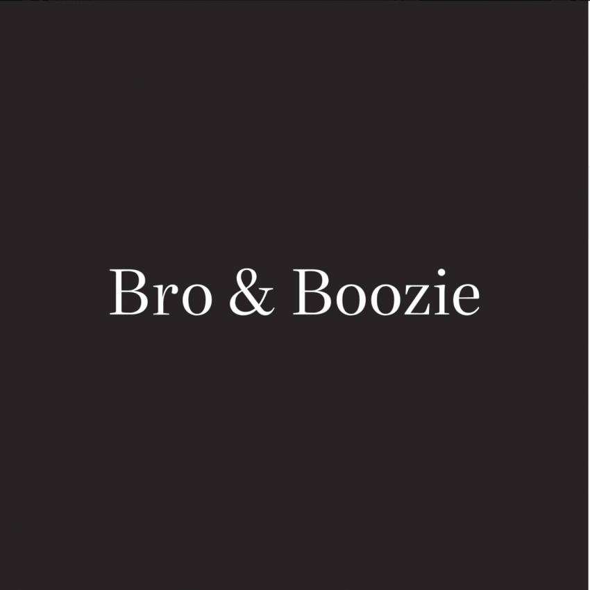 Bro & Boozie