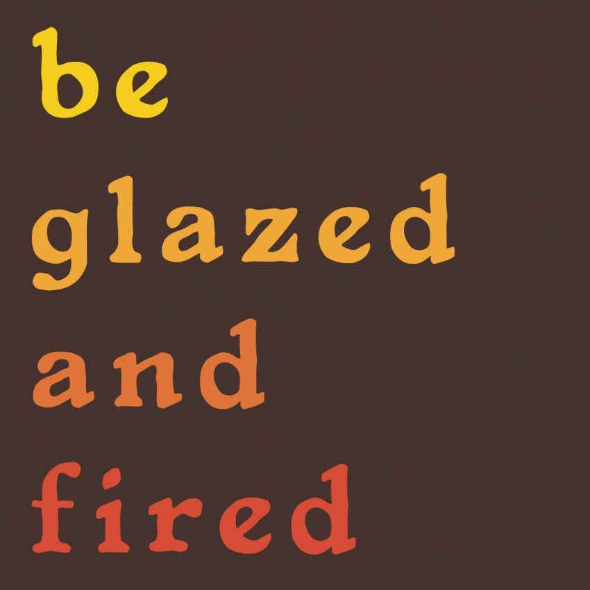 be glazed and fired