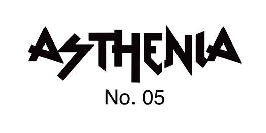 Asthenia No. 05