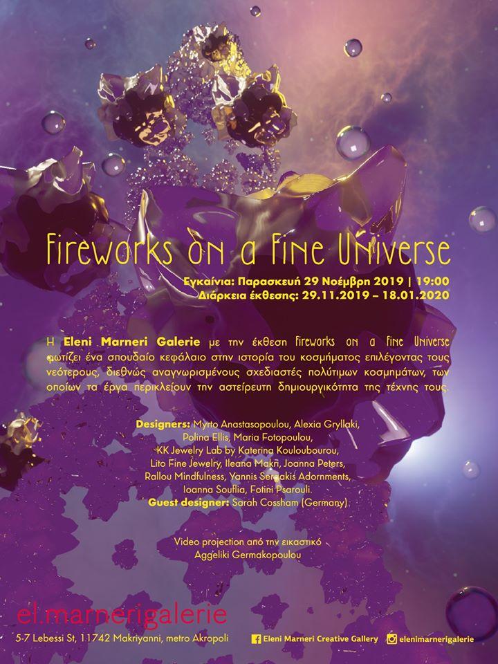 Fireworks on a Fine Universe